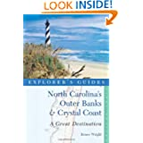 Explorer's Guide North Carolina's Outer Banks & Crystal Coast: A Great Destination (Explorer's Great Destinations...