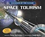 Space Tourism (Machines of the Future)