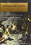 Las Historias De España (Historia de España)