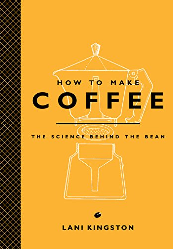 how-to-make-coffee-the-science-behind-the-bean