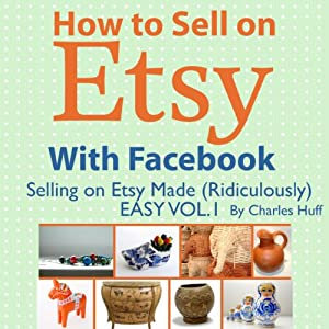 How to Sell on Etsy With Facebook Audiobook