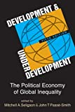 Development and Underdevelopment: The Political Economy of Global Inequality, 5th edition