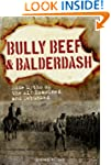 Bully Beef and Balderdash Some Myths...