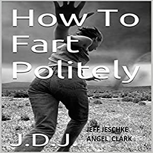 How to Fart Politely Audiobook