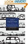 Sent Together: How the Gospel Sends L...