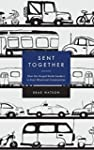Sent Together: How the Gospel Sends L...