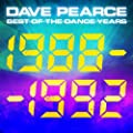 Dave Pearce Best of the Dance Years 1988 - 1992