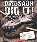 img - for Dinosaur Dig It   [DINOSAUR DIG IT] [Other] book / textbook / text book