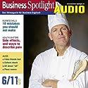 Business Spotlight Audio - 10 mistakes you should not make. 6/2011: Business Englisch lernen Audio - 10 Regeln für bessere Kommunikation Hörbuch von  div. Gesprochen von:  div.