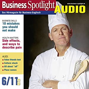 Business Spotlight Audio - 10 mistakes you should not make. 6/2011 Hörbuch