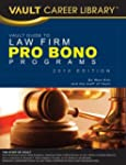 Vault Guide to Law Firm Pro Bono Prog...