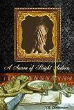 A Season of Bright Sadness - a short story (Sixteen Seasons Book 5)