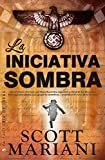 img - for La iniciativa sombra / The Shadow Project (Spanish Edition) book / textbook / text book