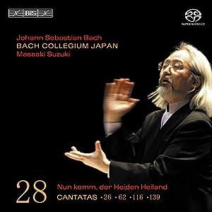 Bach : Cantates sacrées vol. 28 BWV 26, 62, 116, 139