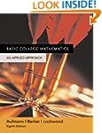 Basic College Mathematics: An Applied...