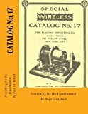 Special WIRELESS CATALOG No. 17: Everything For The Experimenter