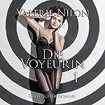 Die Voyeurin | Valerie Nilon