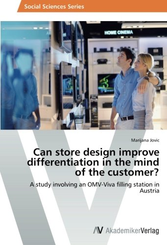 can-store-design-improve-differentiation-in-the-mind-of-the-customer-a-study-involving-an-omv-viva-f