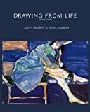 img - for Drawing from Life 3rd (third) Edition by Brown, Clint, McLean, Cheryl [2003] book / textbook / text book