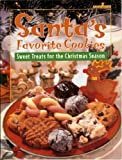 Santa's Favorite Cookies: Sweet Treats for the Christmas Season (0785339647) by Editors