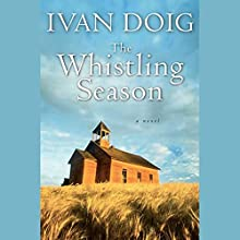 The Whistling Season Audiobook by Ivan Doig Narrated by Jonathan Hogan