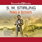 Prince of Outcasts: A Novel of the Change | S. M. Stirling