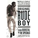 Original Rude Boy: From Borstal to the Specials: A Life of Crime and Musicby Neville Staple