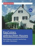 Image de Kauf eines gebrauchten Hauses: Besichtigung, Auswahl, Kaufvertrag - mit vielen Checklisten