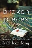 img - for Broken Pieces: A Novel book / textbook / text book