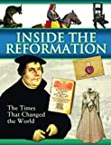 Image of Inside The Reformation: The Times That Change the World (Times That Changed the World)