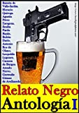 img - for Antolog a del relato negro, Volumen I (Los mejores relatos de terror y suspenso de la historia) (Spanish Edition) book / textbook / text book