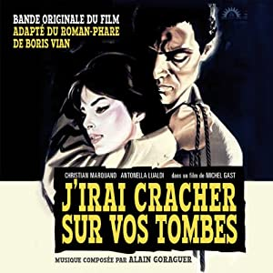J'Irai Cracher Sur Vos Tombes - Original Soundtrack