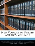 New Voyages to North-America, Volume 2