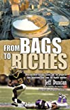 From Bags to Riches: How the New Orleans Saints and the People of Their Hometown Rose from the Depths Together
