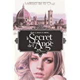 Le Secret de l&#39;Angepar Melissa De la Cruz