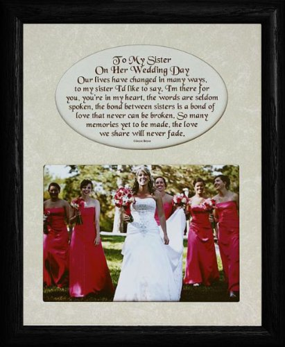 8x10 TO MY SISTER ON HER WEDDING DAY Photo Amp Poetry Frame Holds A Landscape 5x7 Picture