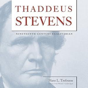 Thaddeus Stevens Audiobook