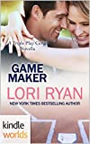Game For Love: Game Maker (Kindle Worlds Novella) (The Triple Play Curse Novellas Book 2)