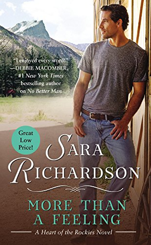 More Than a Feeling (Heart of the Rockies) PDF