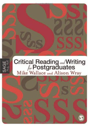 Critical Reading and Writing for Postgraduates (SAGE Study Skills Series)