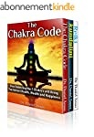 Chakra Healing: The Secret Code To In...