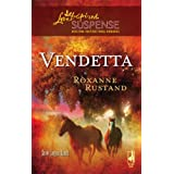 Vendetta (Snow Canyon Ranch Trilogy #2) (Steeple Hill Love Inspired Suspense #87) ~ Roxanne Rustand
