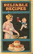 Reliable Recipes by Calumet, 23rd Edition