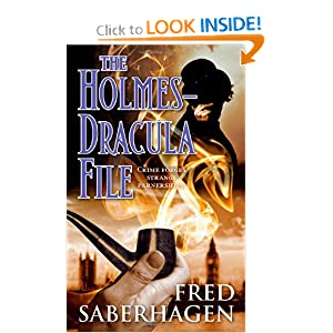 The Holmes-Dracula File (The Dracula Series) by Fred Saberhagen