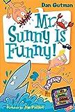 Mr. Sunny is Funny! (My Weird School Daze, No. 2)