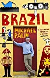 Palin. Michael Brazil by Palin. Michael ( 2013 ) Paperback