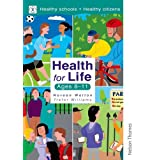 Health for Life - Ages 8-11by Noreen Wetton