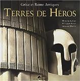 echange, troc Mireille Autran, Philippe Bonzi, Jacques Martin - Terres de héros : Grèce et Rome antiques + 1 DVD