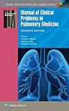 Manual of Clinical Problems in Pulmonary Medicine (Lippincott Manual Series (Formerly known as the Spiral Manual Series))