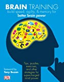 Brain Training: Boost memory, maximize mental agility, & awaken your inner genius